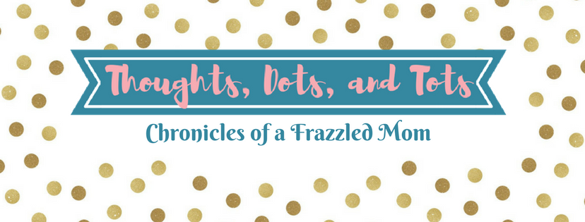 Thoughts, Dots, and Tots